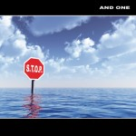 "And One – Neues Album ""S.T.O.P"" erscheint am 25. Mai 2012"