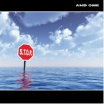 "And One – Neues Album ""S.T.O.P."" für 5€ downloaden"