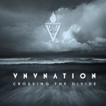 "VNV Nation – Neue EP ""Crossing The Divide"" kostenlos downloaden"