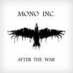 Mono Inc. – Start der After the War Tour 2013 verschoben