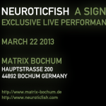 Neuroticfish – Exklusives Konzert in der Matrix Bochum