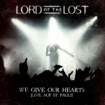 "Lord of the Lost – Livealbum ""We give our hearts"" erscheint August 2013"