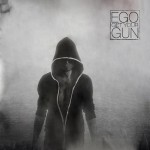 Ego Get Your Gun – Re-Release vom Debüt und ASP Support