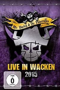 Mr Hurley Live in wacken 15