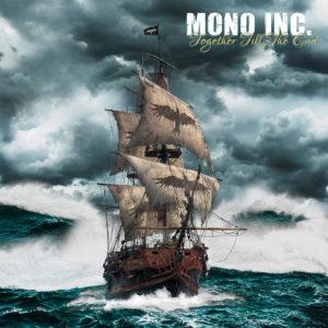 Together Till The End - neues Mono Inc. Album in der Kritik