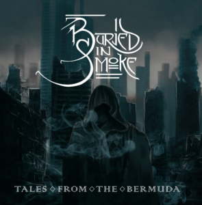 Rezension: Burried in smoke – Tales from the Bermuda