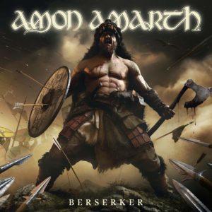 Rezension: Amon Amarth – Berserker