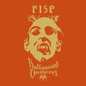 Hollywood Vampires – Rise